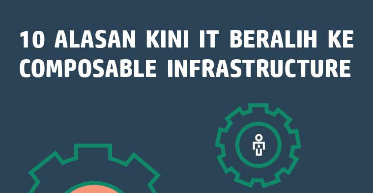 10-reasons-composable-infrastructure_mii-hpe.com